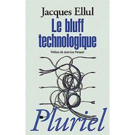 le-bluff-technologique-de-jacques-ellul